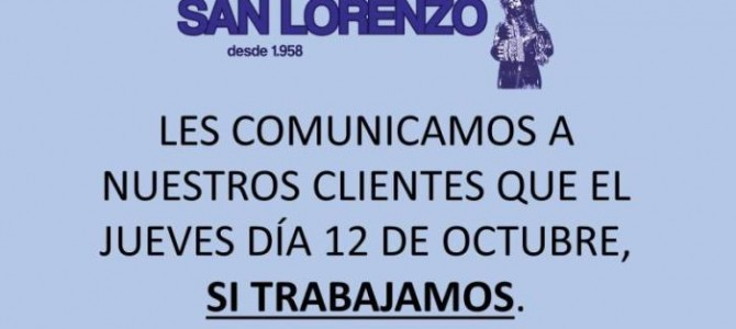 EL DÍA 12 DE OCTUBRE SI TRABAJAMOS
